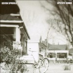 Devon Sproule, Upstate Songs