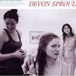 Devon Sproule, Keep Your Silver Shined