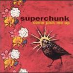Superchunk, Come Pick Me Up