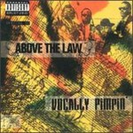 Above the Law, Vocally Pimpin'