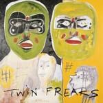 Twin Freaks, Twin Freaks