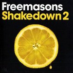 Freemasons, Shakedown 2 (Mix)