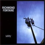 Richmond Fontaine, Safety mp3
