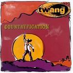 The Twang, Countryfication