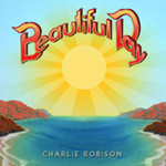 Charlie Robison, Beautiful Day