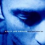 Kelly Joe Phelps, Shine Eyed Mister Zen