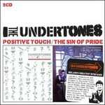 The Undertones, Positive Touch/The Sin Of Pride