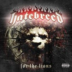 Hatebreed, For the Lions