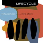 Yellowjackets, Lifecycle (feat. Mike Stern) mp3