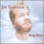 Jim Gaffigan, King Baby