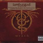 Lamb of God, Wrath