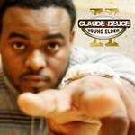Claude Deuce, Young Elder