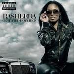 Rasheeda, Certified Hot Chick