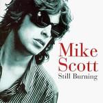 Mike Scott, Still Burning