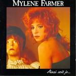 Mylene Farmer, Ainsi soit je...