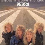 Return, Straight Down the Line