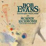 Bob Evans, Goodnight, Bull Creek! Mornin' Richmond!