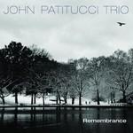 John Patitucci Trio, Remembrance