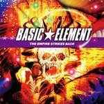 Basic Element, The Empire Strikes Back