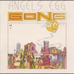 Gong, Angel's Egg (Radio Gnome Invisible, Pt. 2)