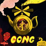 Gong, Flying Teapot: Radio Gnome Invisible, Part 1