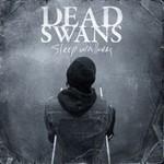 Dead Swans, Sleepwalkers