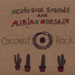 Ocote Soul Sounds, Coconut Rock