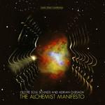 Ocote Soul Sounds, The Alchemist Manifesto