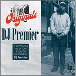 DJ Premier, Originals
