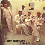 Hot Chocolate, Man To Man
