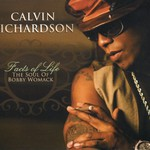 Calvin Richardson, Facts Of Life: The Soul Of Bobby Womack