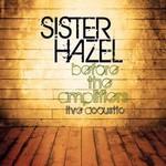 Sister Hazel, Before the Amplifiers