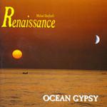 Michael Dunford's Renaissance, Ocean Gypsy