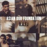 Asian Dub Foundation, R.A.F.I.