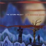 The Autumn Project, A Burning Light