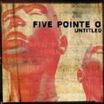 Five Pointe O, Untitled