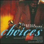 Terence Blanchard, Choices