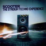 Scooter, The Stadium Techno Experience