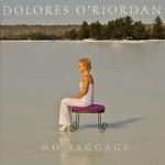 Dolores O'Riordan, No Baggage