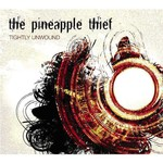 The Pineapple Thief, Tightly Unwound