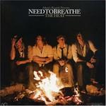 NEEDTOBREATHE, The Heat