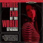The Postmarks, Memoirs At The End Of The World