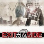 Exit This Side, Just Incase The World Ends