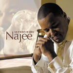 Najee, My Point of View