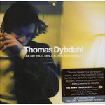 Thomas Dybdahl, One Day You'll Dance for Me, New York City