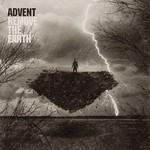 Advent, Remove The Earth