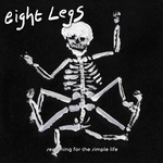 Eight Legs, Searching for the Simple Life