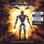 U.D.O., Dominator