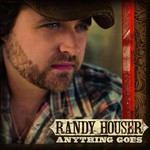 Randy Houser, Anything Goes