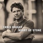 Chris Knight, Heart of Stone